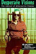 Camp america : The films of John Waters and George & Mike Kuchar