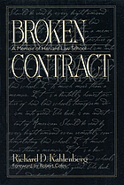 Broken contract : a memoir of Harvard Law School