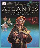 Atlantis, the Lost Empire : the essential guide