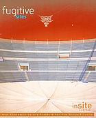 InSITE 2000-2001 : parajes fugitivos