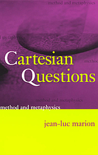 Cartesian questions : method and metaphysics
