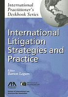 International litigation strategies and practice