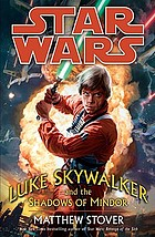 Star wars : Luke Skywalker and the shadows of Mindor
