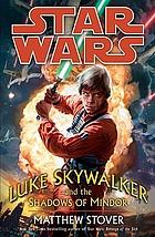 Star wars : Luke Skywalker and the shadows of Mindor