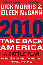 2010 - take back America : a battle plan
