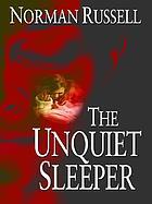 The unquiet sleeper
