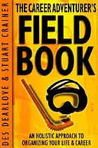 The career adventurer's fieldbook : your guide to career success