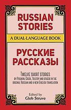 Russian stories = Russkie rasskazyRussian stories : stories in the original Russian = Russkie rasskazy