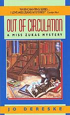 Out of circulation : a Miss Zukas mystery