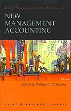 New management accounting : how leading-edge companies use management accounting to improve performance