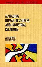 Managing human resources and industrial relations