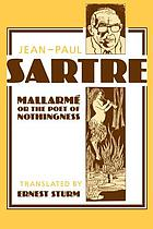Mallarmé, or, The poet of nothingness