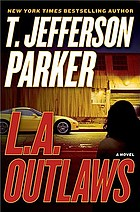 L.A. outlaws : a novel