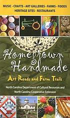 Homegrown handmade : art roads and farm trails