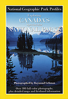 Exploring Canada's spectacular national parks