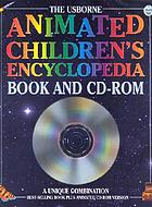 The Usborne animated children's encyclopedia : book and CD-ROM