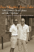 Dear Chester, Dear John : letters between Chester Himes and John A. Williams