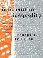 Information inequality : the deepening social crisis in America