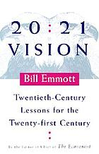 20/21 vision : twentieth-century lessons for the twenty-first century