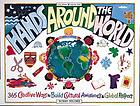 Hands around the world : 365 creative ways to build cultural awareness & global respect