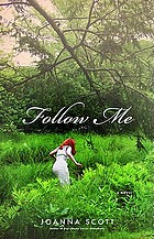 Follow me : a novel
