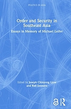 Order and security in Southeast Asia : essays in memory of Michael Leifer