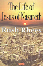 The life of Jesus of Nazareth; a study