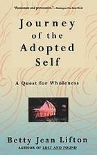 Journey of the adopted self : a quest for wholeness