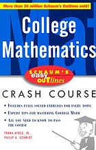 College mathematics : based on Schaum's Theory and problems of college mathematics
