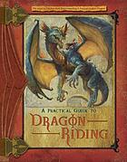 A practical guide to dragon riding