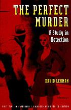 The perfect murder : a study in detection