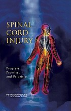 Spinal cord injury : progress, promise, and priorities