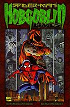 Spider-Man. Hobgoblin lives