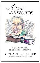 A man of my words : reflections on the English language
