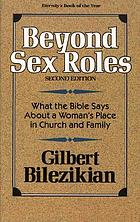Beyond sex roles : a guide for the study of female roles in the Bible