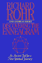 Discovering the enneagram : an ancient tool for a new spiritual journey