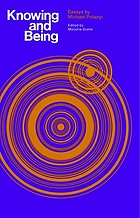 Knowing and being; essays