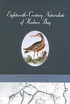 Eighteenth-century naturalists of Hudson Bay