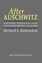 After Auschwitz : radical theology and contemporary Judaism
