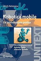 Robotica mobile un'introduzione pratica