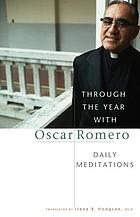 Through the year with Oscar Romero : daily meditations
