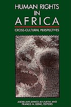 Human rights in Africa : cross-cultural perspectives