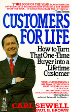 Customers for life : how to turn that one-time buyer into a lifetime customer