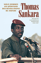 Nous sommes les héritiers des révolutions du monde discours de la révolution au Burkina Faso, 1983-1987