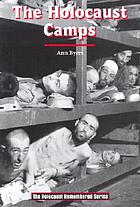 The Holocaust camps