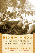 High on the hog : a culinary journey from Africa to America