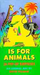 A is for animals : 26 pop-up surprises ; an animal ABC