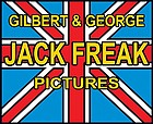 Gilbert & George, Jack Freak pictures 2008 in conjunction with the Exhibition Gilbert & George: Jack Freak Pictures, Arndt & Partner, Berlin, 16 June - 18 September 2009 ... Lentos-Kunstmuseum Linz, 2010]