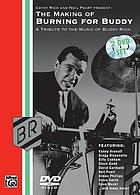 The making of Burning for Buddy a tribute to the music of Buddy Rich