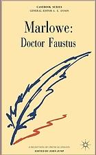 Marlowe: Doctor Faustus: a casebook